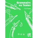 Grammaire en textes - 7/9