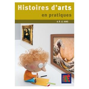 Histoires d'Arts en pratiques 6/12 ans