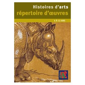 Histoires d'Arts répertoire d'oeuvres 6/12 ans