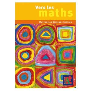 Vers les maths Maternelle MS