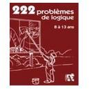 222 Jeux de logique 8/13 ans