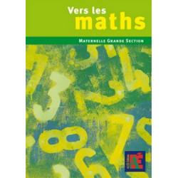 Vers les maths Maternelle GS