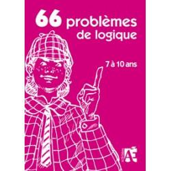 66 Problèmes de logique 7 à 10 ans