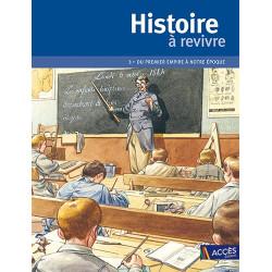 Histoire à revivre (Tome 3)