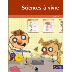 Sciences à vivre - Cycle 2 - 6/8