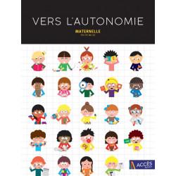 Vers l'autonomie - Maternelle - TPS-PS-MS-GS