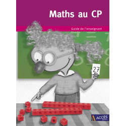 Maths au CP - Guide de l'enseignant