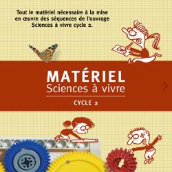 Matériel Sciences à vivre -...