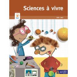 Sciences à vivre - Cycle 3...